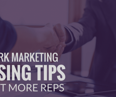 3 Proven Network Marketing Closing Tips To Get More Reps